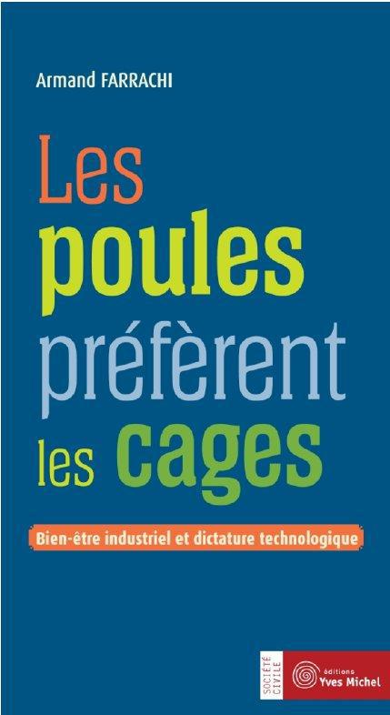 LES POULES PREFERENT LES CAGES