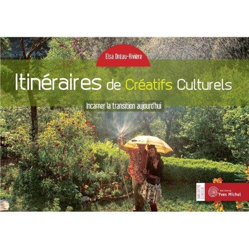 ITINERAIRES DE CREATIFS CULTURELS