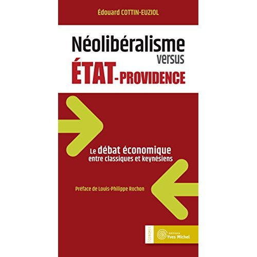 NEOLIBERALISME VERSUS ETAT-PROVIDENCE