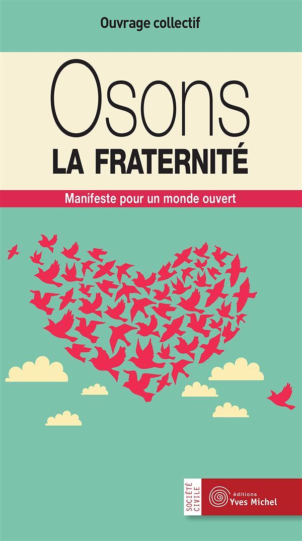 OSONS LA FRATERNITE