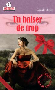 UN BAISER DE TROP - VOL43