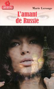 L'AMANT DE RUSSIE