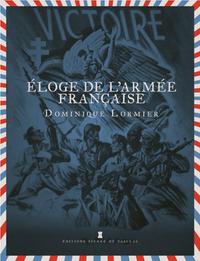 ELOGE DE L'ARMEE FRANCAISE