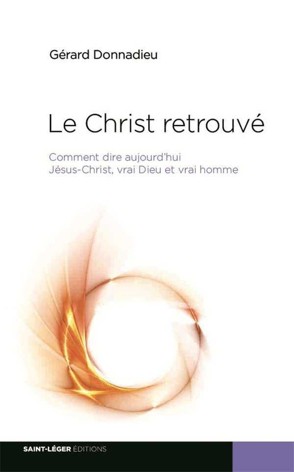 LE CHRIST RETROUVE