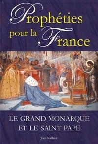 PROPHETIES POUR LA FRANCE - L664