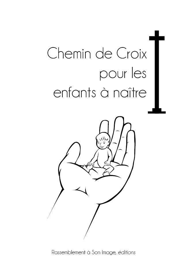CHEMIN DE CROIX POUR LES ENFANTS A NAITRE - L171