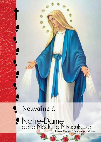 NEUVAINE A NOTRE-DAME DE LA MEDAILLE MIRACULEUSE - L169