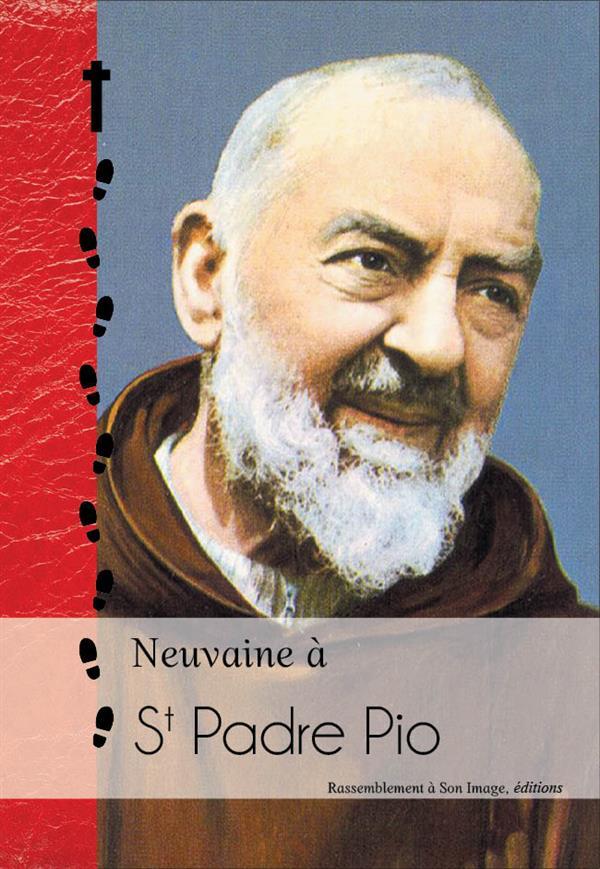 NEUVAINE A ST PADRE PIO ET NEUVAINE IRRESISTIBLE AU SACRE COEUR - L170