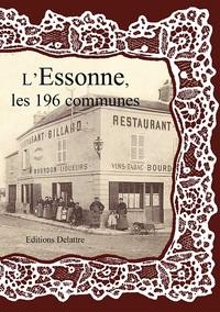 L'ESSONNE LES 196 COMMUNES