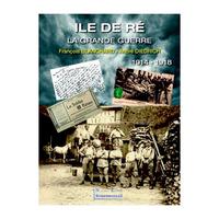 ILE DE RE-LA GRANDE GUERRE 14-18