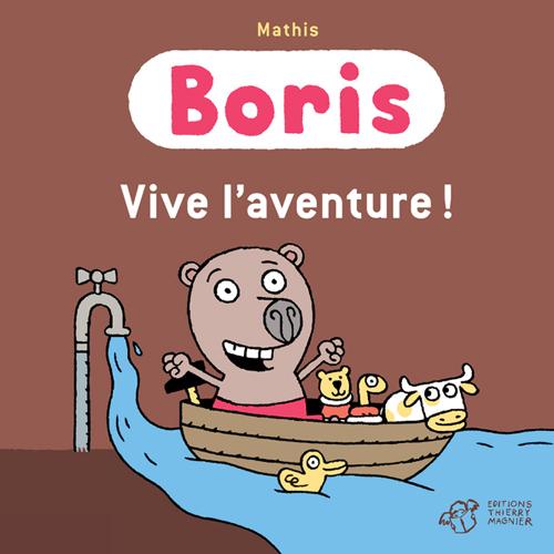 BORIS, VIVE L'AVENTURE !