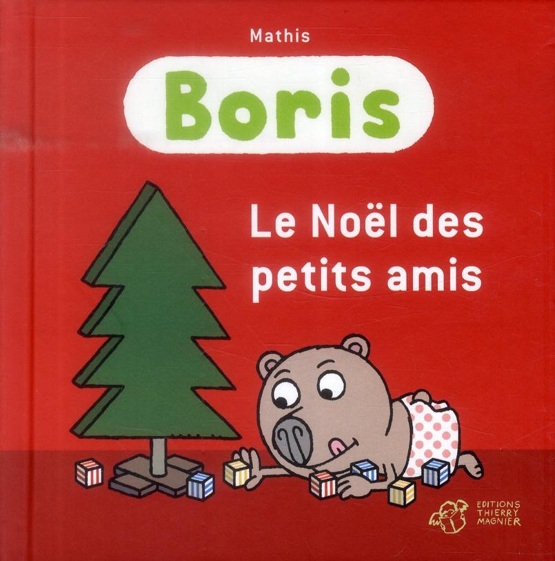 BORIS - LE NOEL DES PETITS AMIS