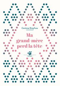 MA GRAND-MERE PERD LA TETE