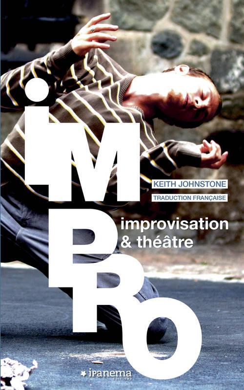 IMPRO, IMPROVISATION ' THEATRE