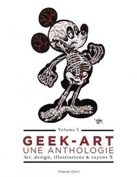 GEEK ART 3, LA NOUVELLE EDITION