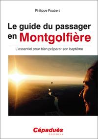 LE GUIDE DU PASSAGER EN MONTGOLFIERE