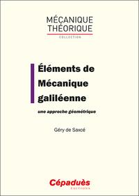 ELEMENTS DE MECANIQUE GALILEENNE. UNE APPROCHE GEOMETRIQUE