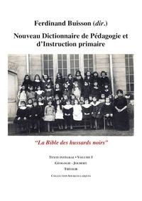 NOUVEAU DICTIONNAIRE DE PEDAGOGIE ET D'INSTRUCTION PRIMAIRE VOLUME 5 (GEOLOGIE - JOUBERT)