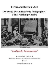NOUVEAU DICTIONNAIRE DE PEDAGOGIE ET D'INSTRUCTION PRIMAIRE VOLUME 11 (RETRAITES - SYNDICATS)