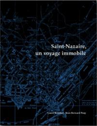 SAINT-NAZAIRE, UN VOYAGE IMMOBILE
