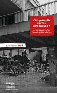 EUROMEMO 2018 - L UE PEUT-ELLE ENCORE ETRE SAUVEE ?