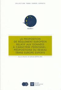 LA PROPOSITION DE REGLEMENT EUROPEEN RELATIF AUX DONNEES A CARACTERE PERSONNEL : - SOUS LA DIRECTION