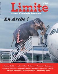 EN ARCHE! - REVUE LIMITE N 10