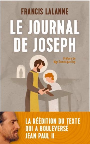 LE JOURNAL DE JOSEPH - LA FREEDITION DU TEXTE QUI A BOULEVERSE JEAN PAUL II
