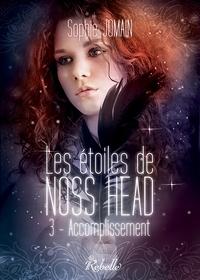 LES ETOILES DE NOSS HEAD : 3 - ACCOMPLISSEMENT