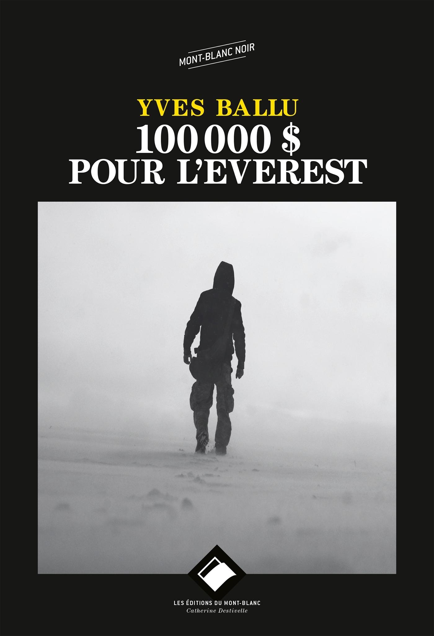 100 000 DOLLARS POUR L'EVEREST NE