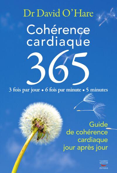 COHERENCE CARDIAQUE 3.6.5. GUIDE DE COHERENCE CARDIAQUE JOUR APRES JOUR