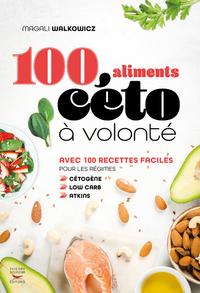 100 ALIMENTS CETO A VOLONTE