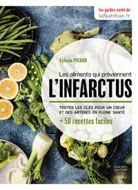 LES ALIMENTS QUI PREVIENNENT L'INFARCTUS