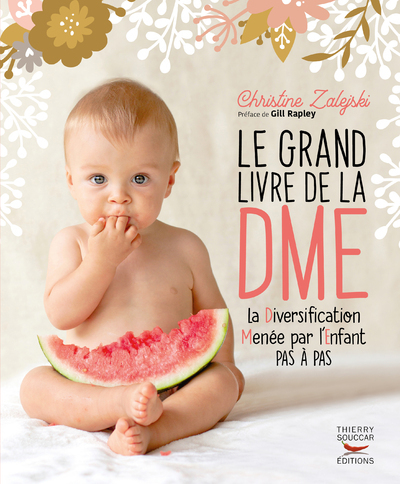 LE GRAND LIVRE DE LA DME (DIVERSIFICATION MENEE PAR L'ENFANT PAS A PAS)