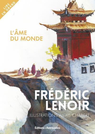 L'AME DU MONDE - VERSION ILLUSTREE