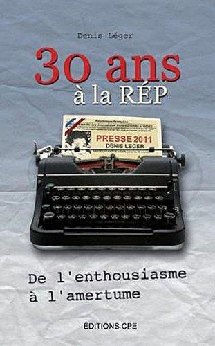 30 ANS A LA REP :DE L'ENTHOUSIASME A L'AMERTUME