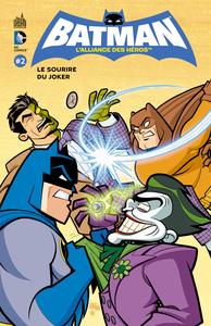 BATMAN L'ALLIANCE DES HEROS T2