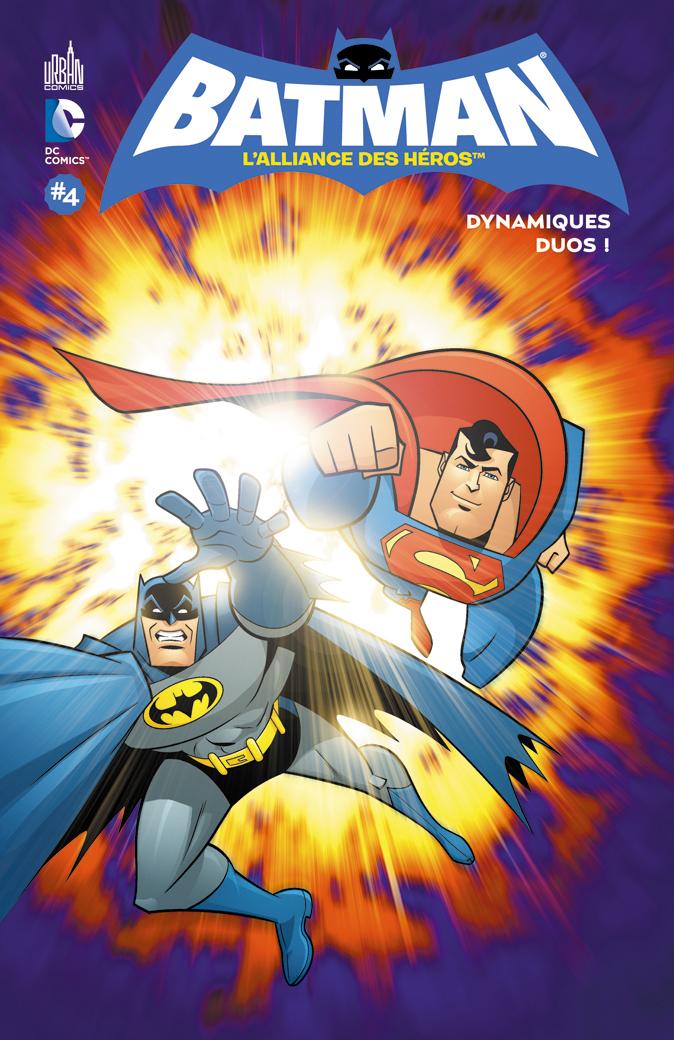 BATMAN L'ALLIANCE DES HEROS T4