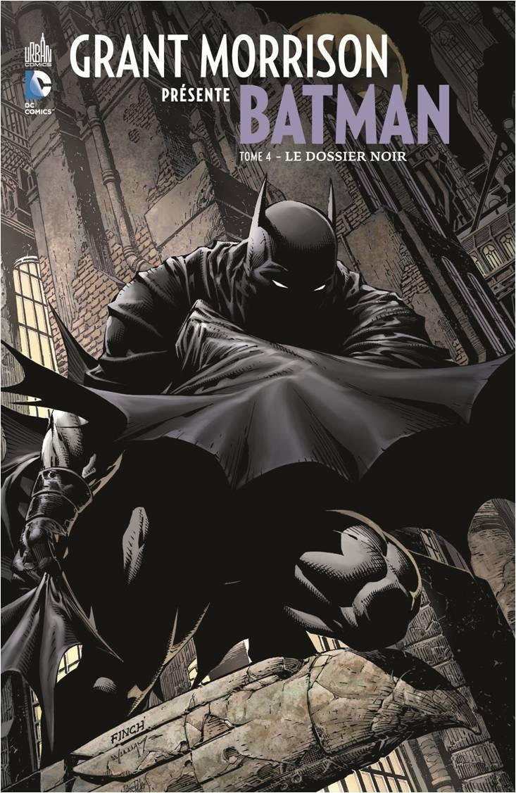 DC SIGNATURES - GRANT MORRISON PRESENTE BATMAN TOME 4