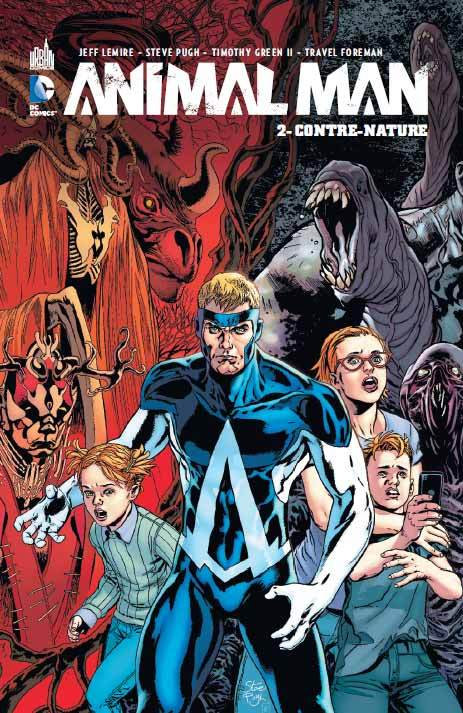 DC RENAISSANCE - ANIMAL MAN, TOME 2