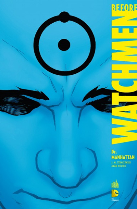 DC DELUXE - T08 - BEFORE WATCHMEN DR MANHATTAN