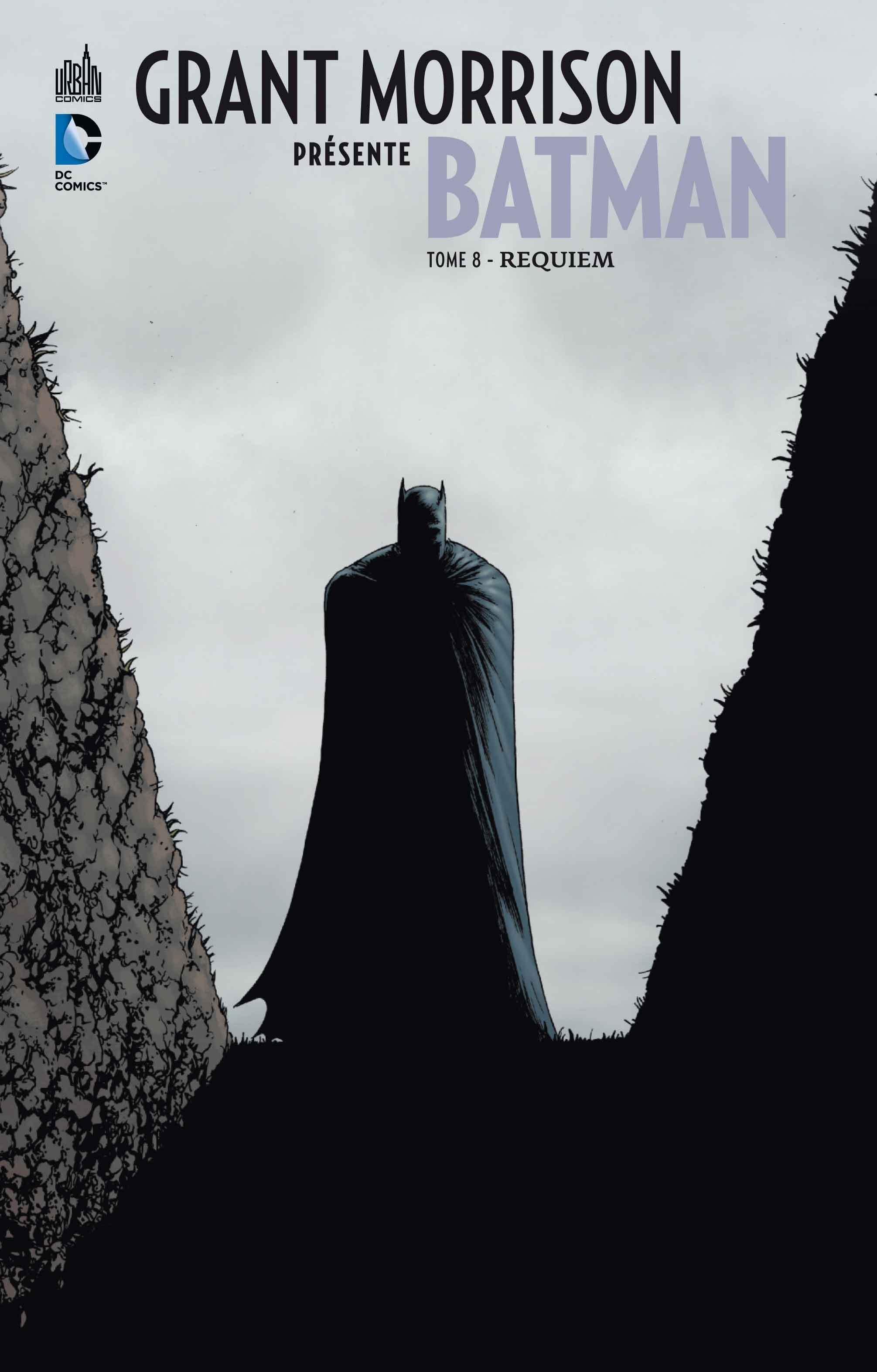 DC SIGNATURES - GRANT MORRISON PRESENTE BATMAN TOME 8