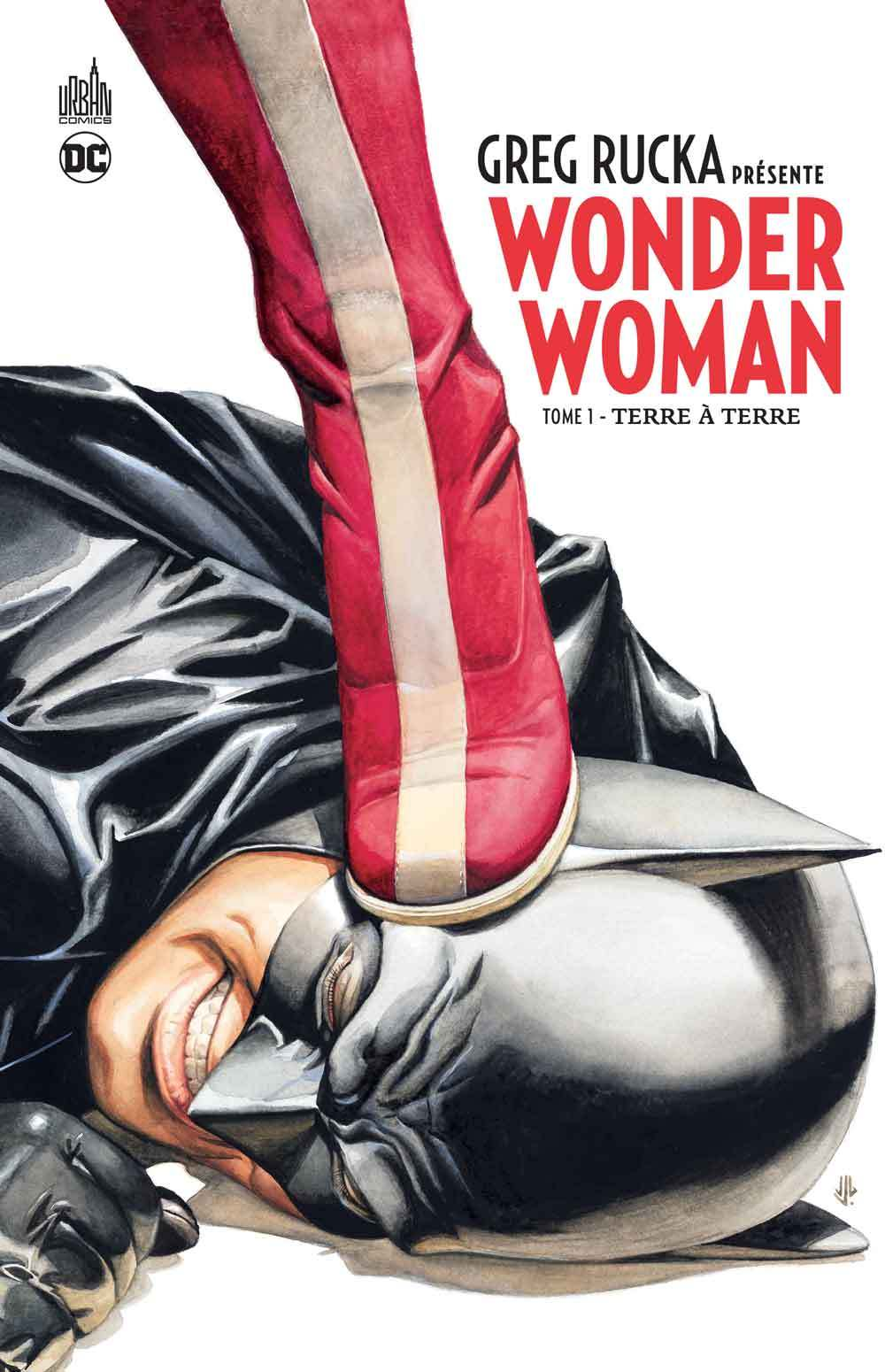 DC SIGNATURES - GREG RUCKA PRESENTE WONDER WOMAN TOME 1