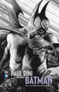 PAUL DINI PRESENTE BATMAN T1