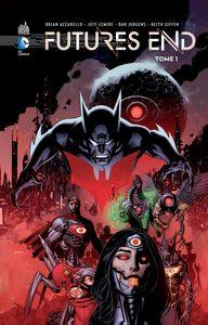 DC RENAISSANCE - FUTURE'S END TOME 1