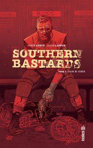 URBAN INDIES - SOUTHERN BASTARDS TOME 2