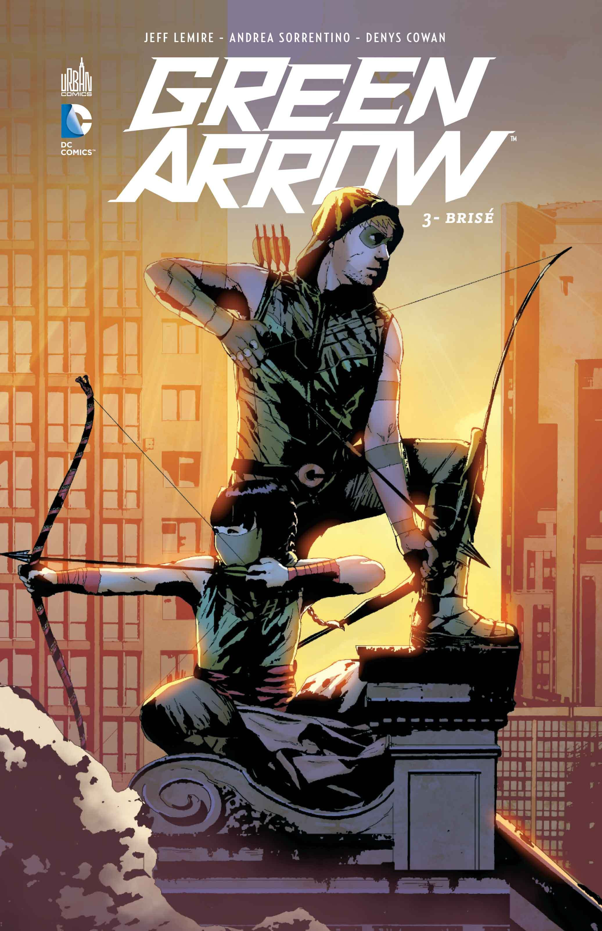 DC RENAISSANCE - GREEN ARROW TOME 3