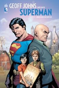 DC SIGNATURES - GEOFF JOHNS PRESENTE SUPERMAN TOME 6