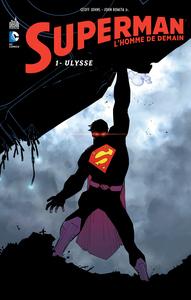 DC RENAISSANCE - SUPERMAN L'HOMME DE DEMAIN TOME 1