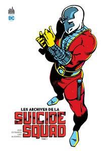 DC CLASSIQUES - ARCHIVES DE LA SUICIDE SQUAD TOME 1 (LES)
